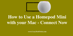 Use a Homepod Mini with your Mac