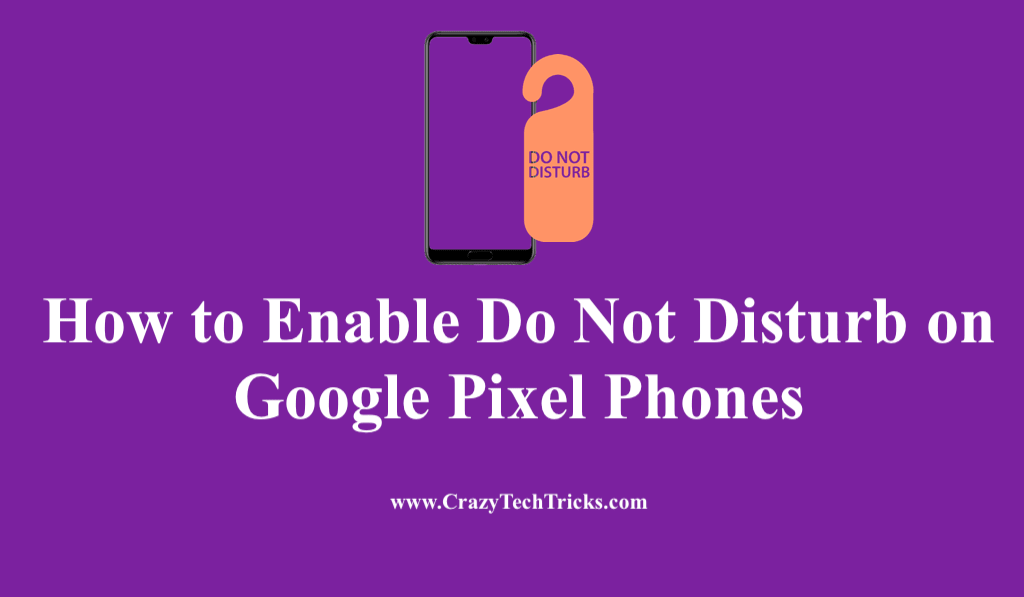 Enable Do Not Disturb on Google Pixel Phones