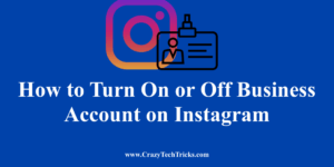 Turn On or Off Business Account on Instagram
