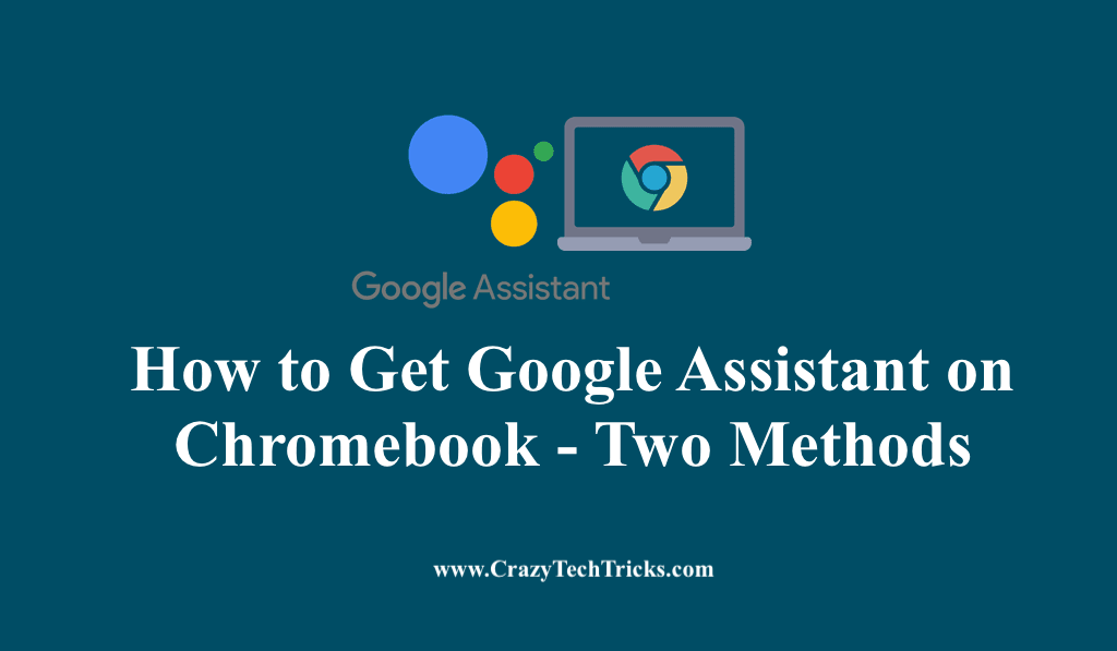 How to Get Google Assistant on Chromebook