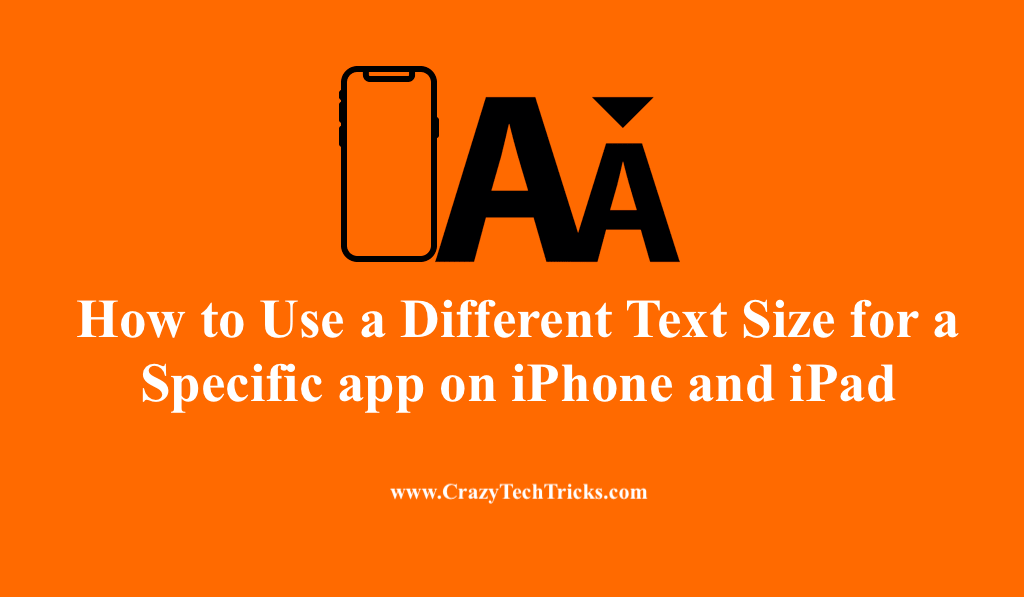 Different Text Size for a Specific app on iPhone