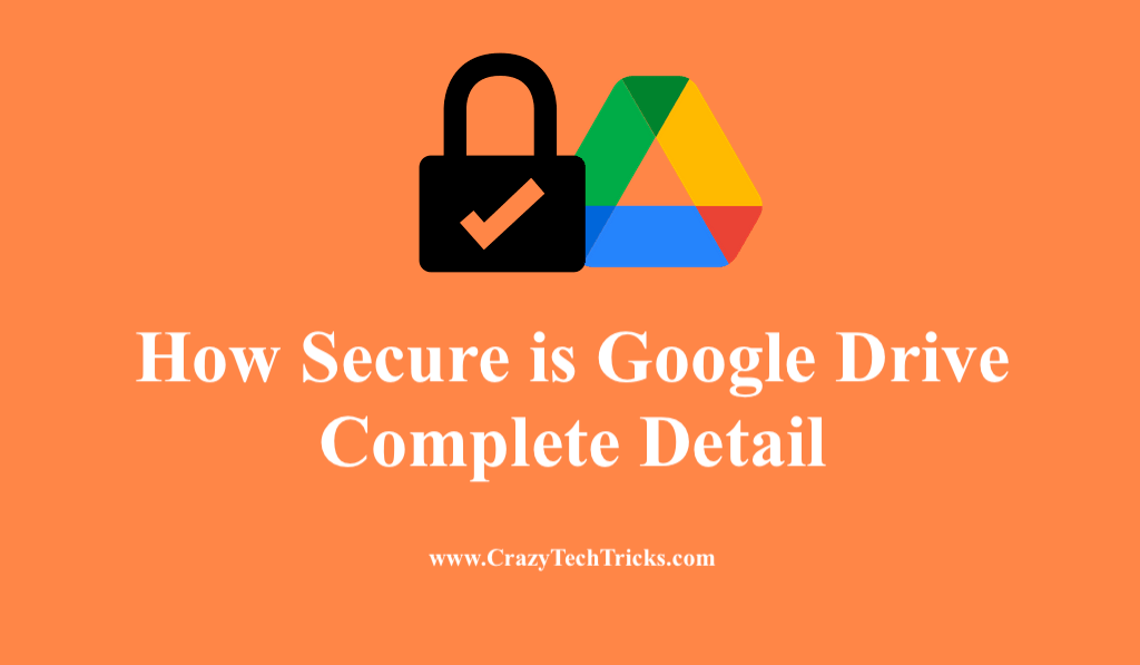 How Secure is Google Drive