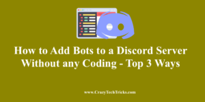 How to Add Bots to a Discord Server Without any Codin