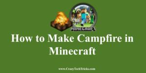 Make Campfire in Minecraft