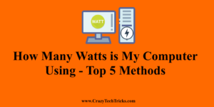How Many Watts is My Computer Using