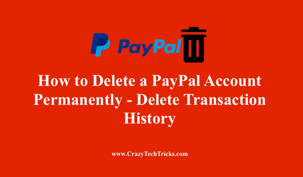How to Delete a PayPal Account Permanently